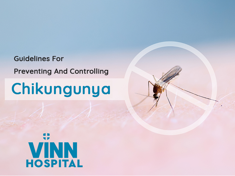 Guidelines For Preventing And Controlling Chikungunya