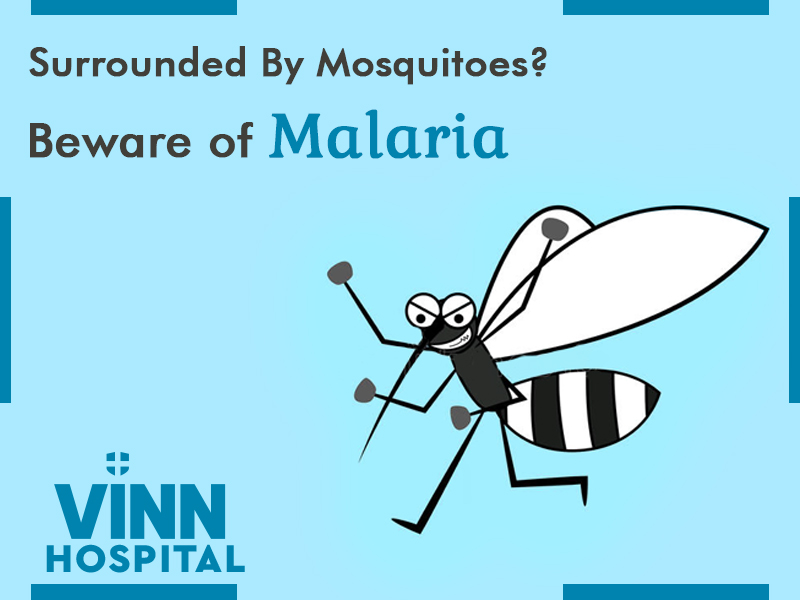 Surrounded By Mosquitoes? Beware of Malaria