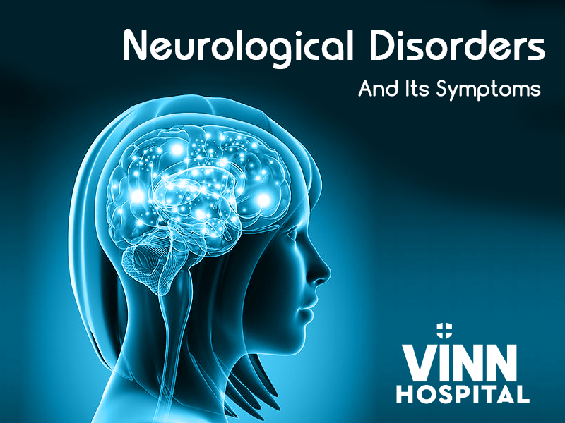 Neurological Disorders And Its symptoms