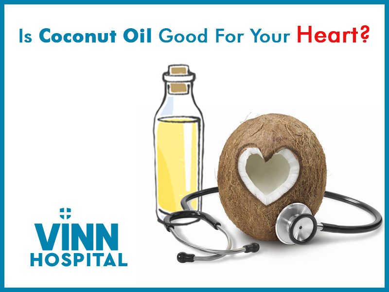 Is Coconut Oil Good For Your Heart?