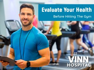 Evaluate Your Health Before Hitting The Gym
