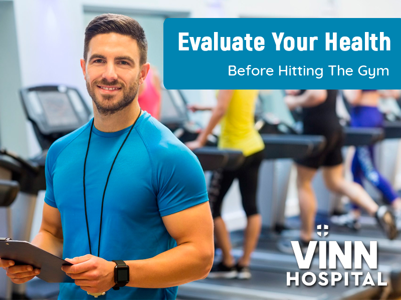 Evaluate Your Health Before Hitting The Gym?