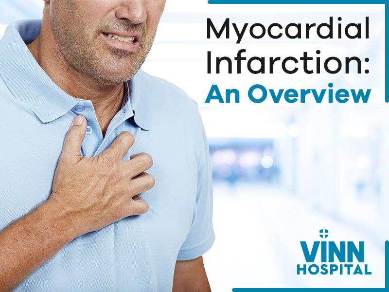 An Overview of Myocardial Infarction